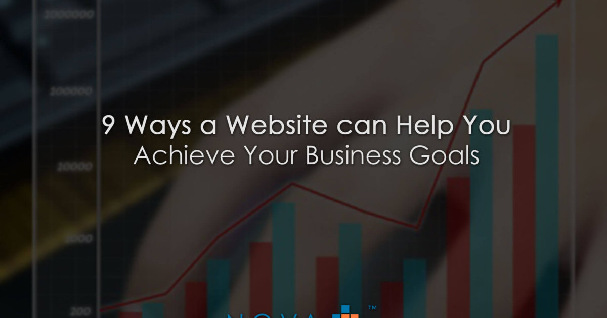 9 Ways a Website can Help You Achieve Your Business Goals