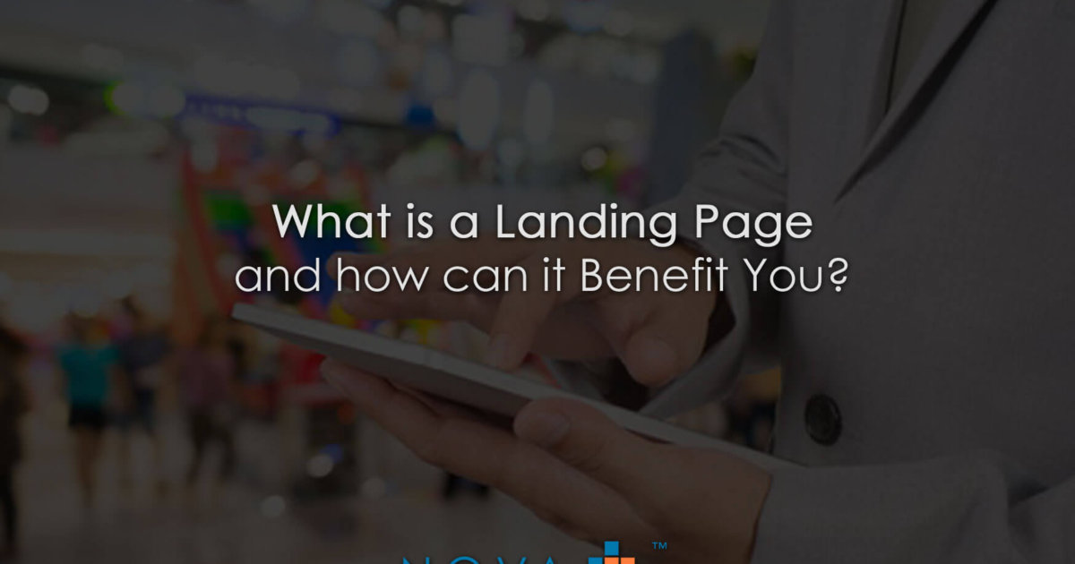 What is a Landing Page and how can it Benefit You?