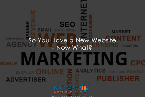 So You Have a New Website - Now What?