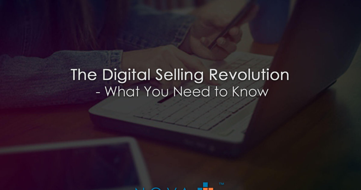 The Digital Selling Revolution What You Need to Know