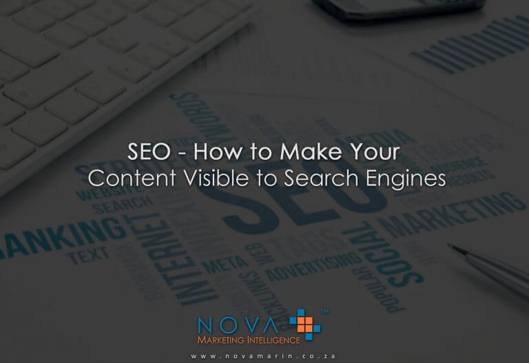 SEO – How to Make Your Content Visible to Search Engines
