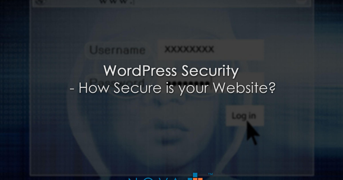 WordPress Security - How Secure is your Website?