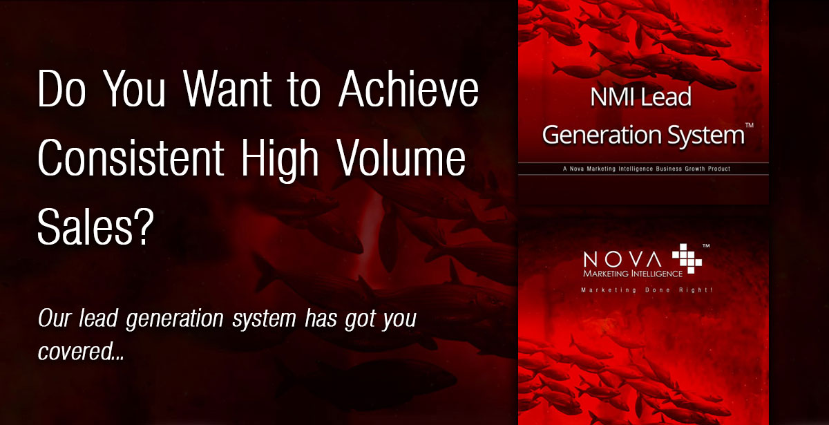 Achieve Consistent High Volume Sales with a Lead Generation System